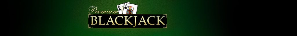 Premium Blackjack: additional bets and lots of fun